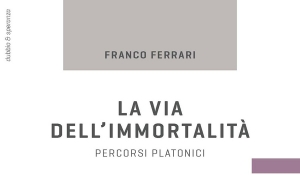 Franco Ferrari - La via dell'immortalità
